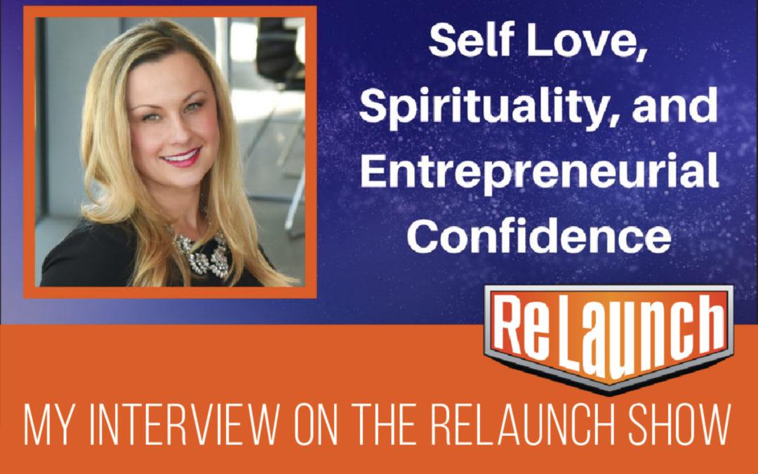 SELF LOVE, SPIRITUALITY & ENTREPRENEURIAL CONFIDENCE