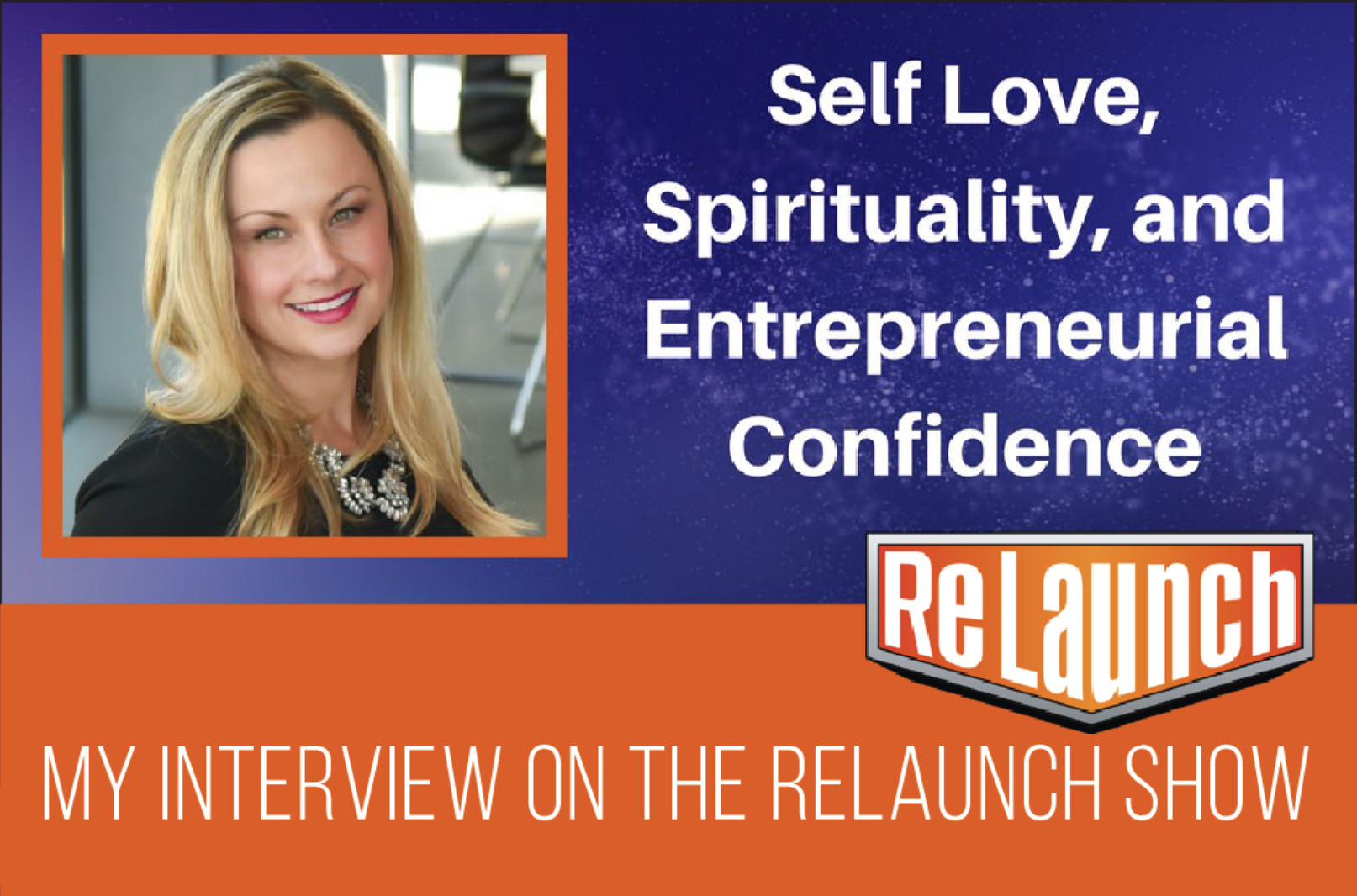 SELF LOVE, SPIRITUALITY & ENTREPRENEURIAL CONFIDENCE
